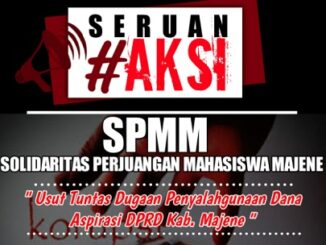 Seruan Aksi SPMM: Usut Tuntas Dugaan Penyalahgunaan Dana Aspirasi DPRD Majene