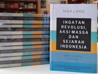 Ingatan Revolusi, Aksi Masa dan Sejarah Indonesia - UNFINISHED NATION