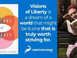 Visi Kebebasan, Visi Radikal tentang Dunia yang Lebih Libertarian